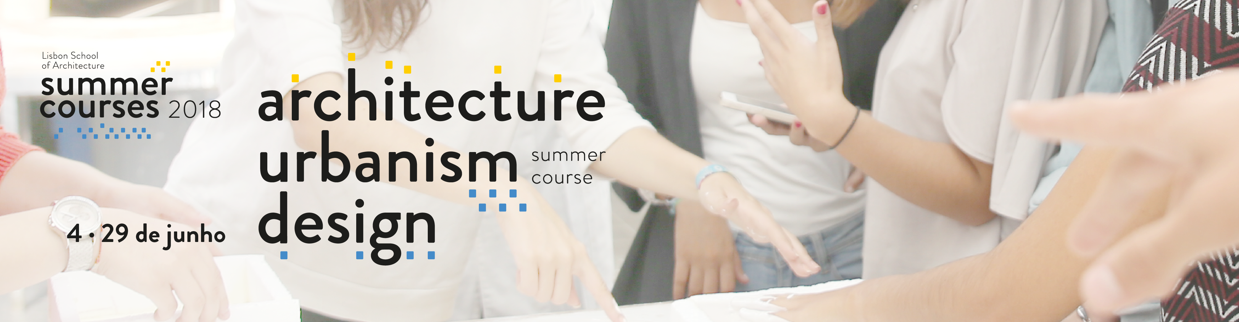Summer Course · Architecture, Urbanism and Design