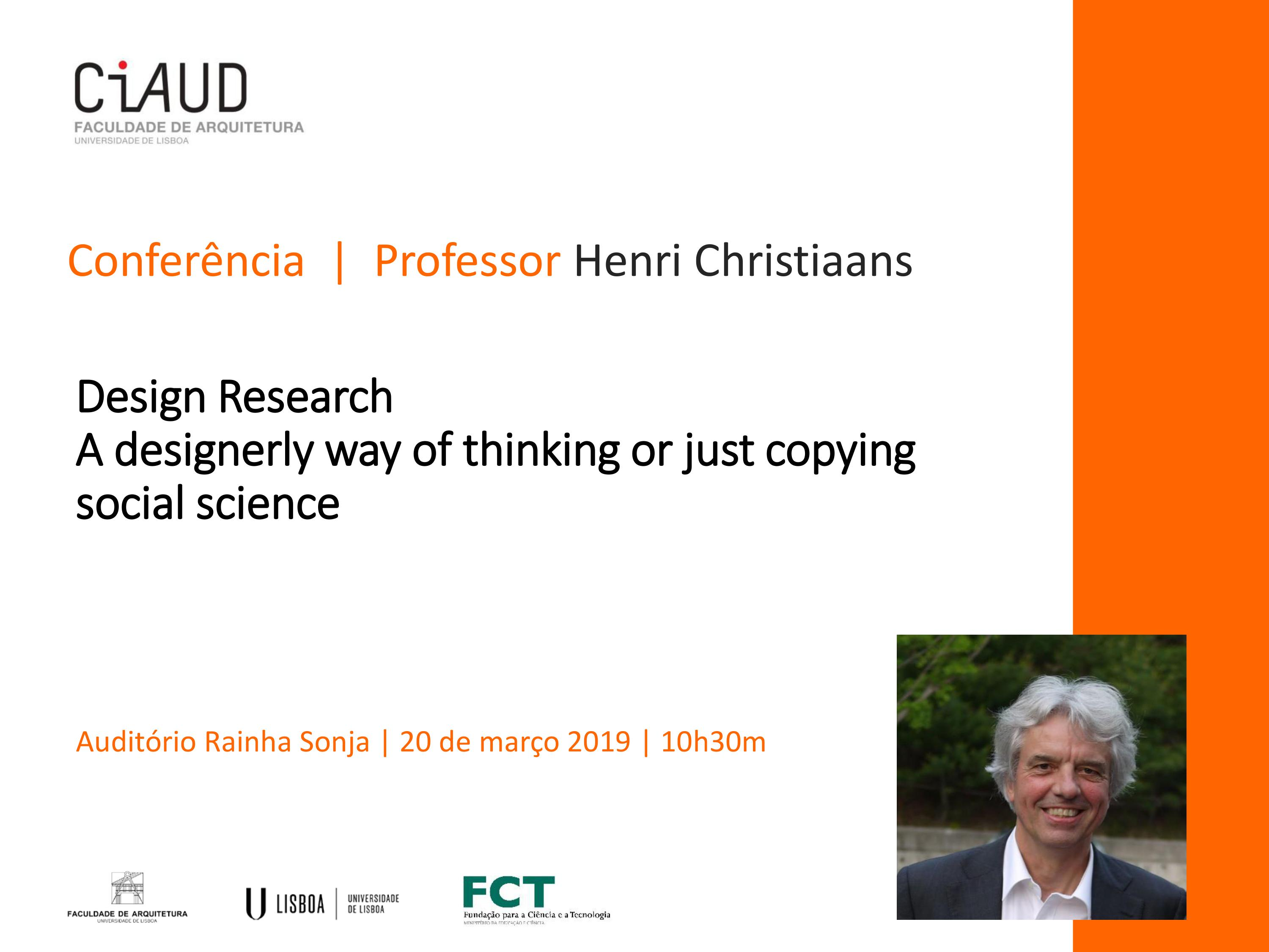 Conferência Design Research A designerly way of thinking or just copying social science