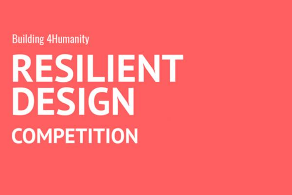 Concurso internacional de projetos de arquitetura: Building for Humanity Resilient Design Competition