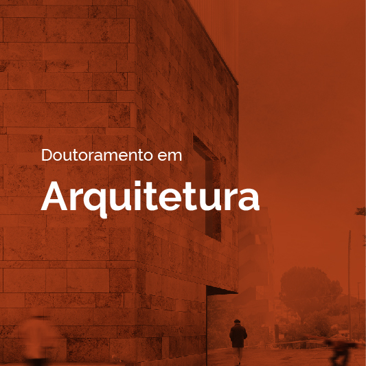 Doutoramento em Arquitectura Especialidade em Teoria e