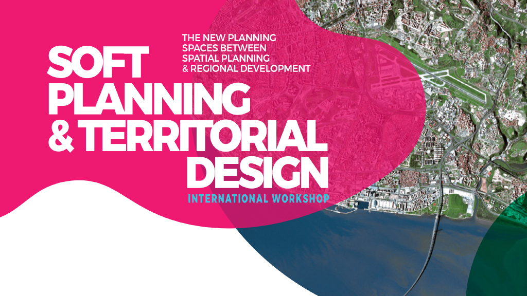 "FA e CIAUD na organização de workshop internacional ""Soft Planning & Territorial Design"""